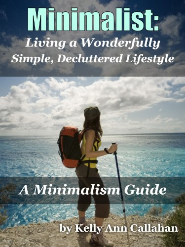 Ebook minimalist a minimalism guide for decluttering your for Minimalist lifestyle