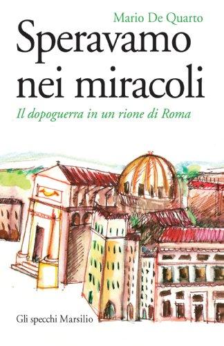 speravamo-nei-miracoli-il-dopoguerra-in-un-rione-di-roma-gli-specchi