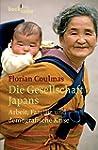 Die Gesellschaft Japans: Arbeit, Fami...