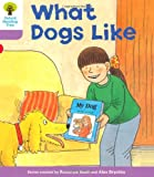 What Dogs Like. Roderick Hunt, Gill Howell