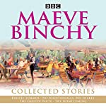 Maeve Binchy: Collected Stories: Collected BBC Radio adaptations    BBC Radio Comedy