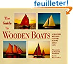 The Guide to Wooden Boats: Schooners,...