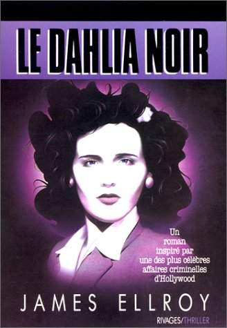 Le Dahlia Noir - James Ellroy [MULTI]