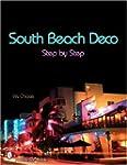 South Beach Deco: Step by Step (Schif...