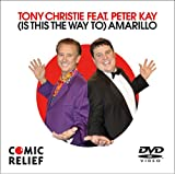 Tony Christie: (Is This The Way To) Amarillo (Comic Relief) [DVD]
