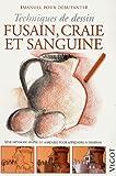 echange, troc Gabriel Martin Roig - Fusain, craie et sanguine : Techniques de dessin