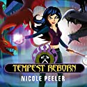 Tempest Reborn: Jane True, Book 6 Audiobook by Nicole Peeler Narrated by Khristine Hvam