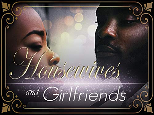 Housewives and Girlfriends on Amazon Prime Video UK