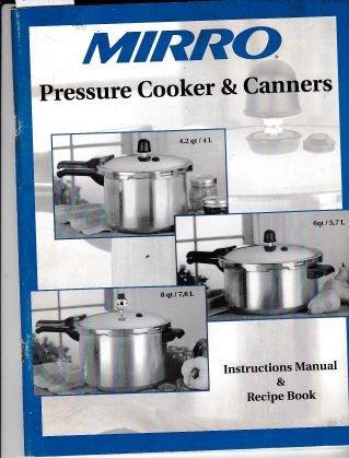 Mirro Pressure Cooker & Canner Instruction Manual & Recipe Book in English, Espanol & Francais (Mirro Pressure Cooker Book compare prices)