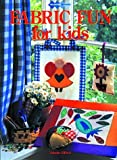 Fabric Fun for Kids (Quilters Workshop)
