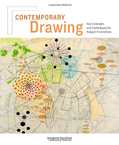 Contemporary Drawing: Key Concepts and Techniques for Today's Fine Artists