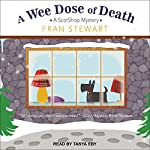 A Wee Dose of Death: ScotShop Mystery Series, Book 2   Fran Stewart