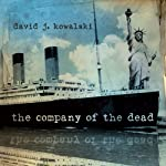 The Company of the Dead | David Kowalski