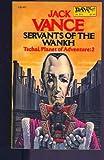 echange, troc Jack Vance - Servants of the Wankh (Planet of Adventure Vol. 2)