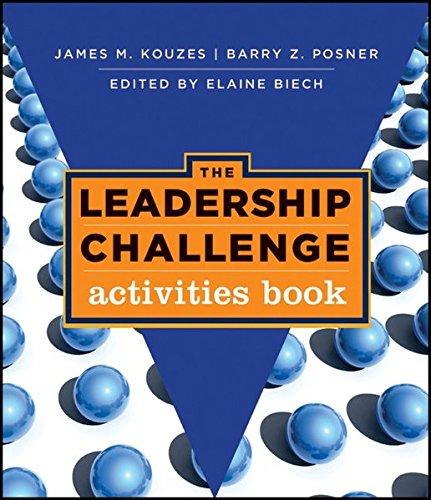 The Leadership Challenge Activities Book (J-B Leadership Challenge: Kouzes/Posner)