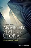 img - for Anarchy, State, and Utopia: An Advanced Guide by Lester H. Hunt (2015-06-22) book / textbook / text book