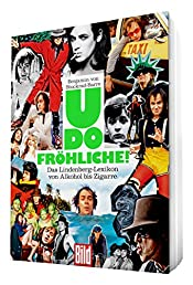 Udo Fröhliche: Das Lindenberg-Lexikon von Alkohol bis Zigarre