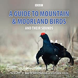 A Guide to Mountain and Moorland Birds | [Stephen Moss]