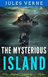 The Mysterious Island: Color Illustrated, Formatted for E-Readers (Unabridged Version)