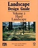 img - for Landscape Design Guide: Hard Landscape : The Design of Paved Spaces Landscape Enclosure and Landscape Furniture book / textbook / text book