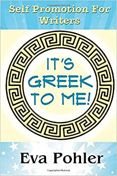 Self Promotion For Writers: It's Greek To Me!