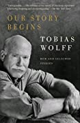 Our Story Begins: New and Selected Stories (Vintage Contemporaries) by Wolff, Tobias, Tobias Wolff cover image
