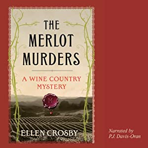 The Merlot Murders: A Wine Country Mystery | [Ellen Crosby]