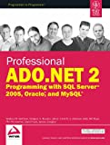 Professional ADO. Net2 Programming with SQL Server 2005 Oracla & MYSQL