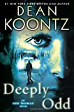 img - for Deeply Odd (Odd Thomas) book / textbook / text book