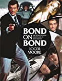 Bond on Bond: The Ultimate Book on 50 Years of Bond Movies