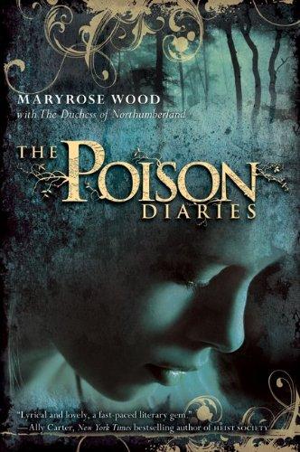 The Poison Diaries (The Poison Diaries, #1)