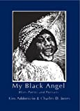 img - for My Black Angel: Blues Poems and Portraits book / textbook / text book