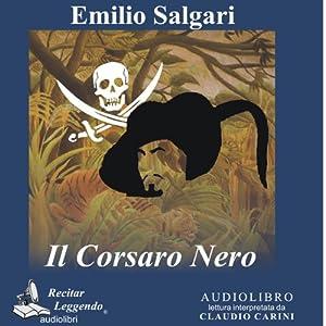 Il Corsaro Nero [The Black Corsair] Audiobook