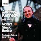 Andrew Kennedy sings arias by Gluck, Mozart and Berlioz