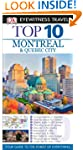 Top 10 Montreal & Quebec City [With M...