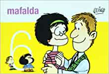 Mafalda 6 (Spanish Edition): Quino (Joaquin Salvador
