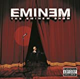 The Eminem Show (Explicit Version) [Explicit]