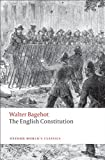 The English Constitution (Oxford Worlds Classics)