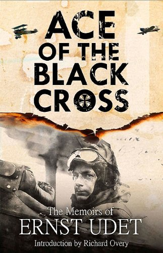 Ace of the Black Cross: The Memoirs of Ernst Udet (Wwi Aces compare prices)