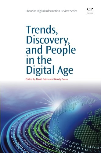 Trends, Discovery, And People In The Digital Age (Chandos Digital Information Review)