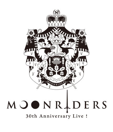 MOONRIDERS 30th Anniversary Live [Blu-ray]