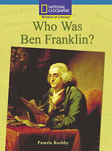 Windows on Literacy Fluent Plus (Social Studies: History/Culture): Who Was Ben Franklin? (Nonfiction Reading and Writing Workshops) (Windows On Literacy compare prices)