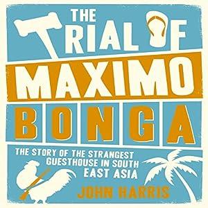 The Trial of Maximo Bonga Audiobook