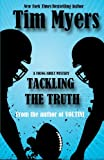 Tackling the Truth (1463792034) by Myers, Tim