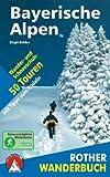 Bayerische Alpen - 50 Wander- und Schneeschuhtouren - mit Tipps zum Rodeln - Birgit Gelder