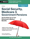 img - for By Joseph Matthews Attorney - Social Security, Medicare & Government Pensions: Get the Most Out of Your Retirement & Medical Benefits book / textbook / text book