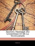 echange, troc Isobel Morin - Manuel Pratique Du Chauffage Et de La Ventilation