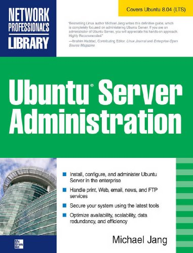 Ubuntu Server Administration (Network Professional's Library)