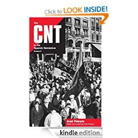 The CNT in the Spanish Revolution (Volume 2)
