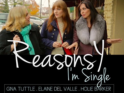 Reasons Y I'm Single - Season 1